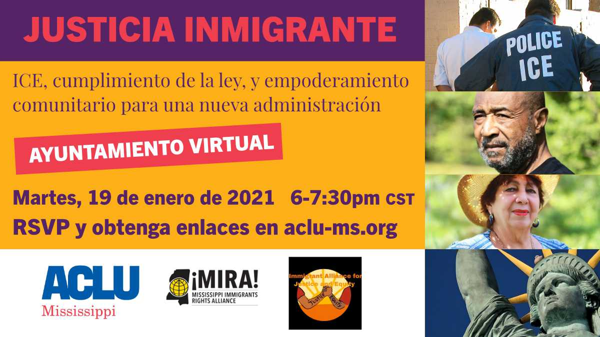 Virtual Town Hall on Immigration with ACLU-MS and Immigrant Alliance for Justice & Equity of Mississippi
